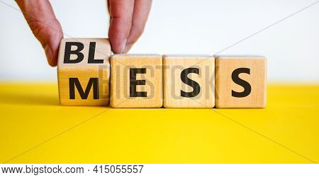 Bless Mess Symbol. Businessman Turns The Cube And Changes The Word 'mess' To 'bless'. Beautiful Yell