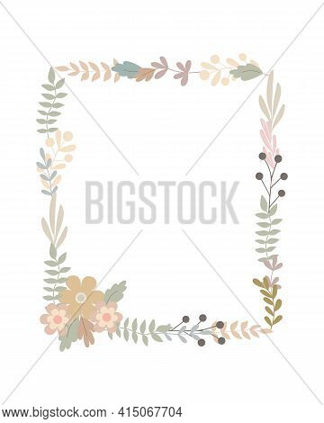 Simple Flowers Pastel-colored Floral Frame In Flat Style Vector Illustration, Symbol Of Spring, Cozy