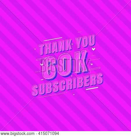 Thank You 60k Subscribers Celebration, Greeting Card For 60000 Social Subscribers.