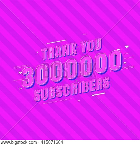 Thank You 3000000 Subscribers Celebration, Greeting Card For 3m Social Subscribers.