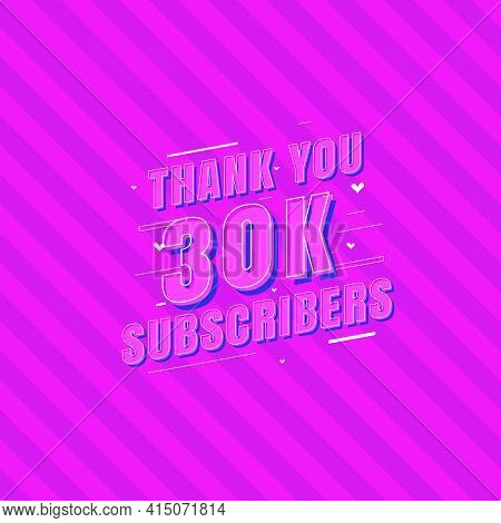 Thank You 30k Subscribers Celebration, Greeting Card For 30000 Social Subscribers.