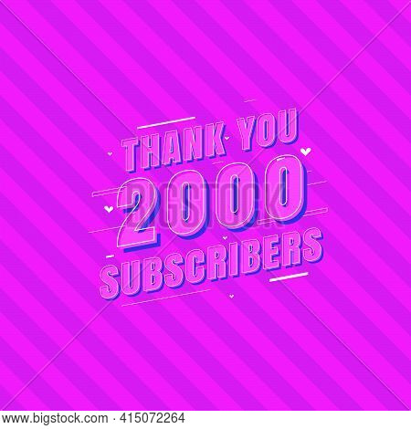 Thank You 2000 Subscribers Celebration, Greeting Card For 2k Social Subscribers.
