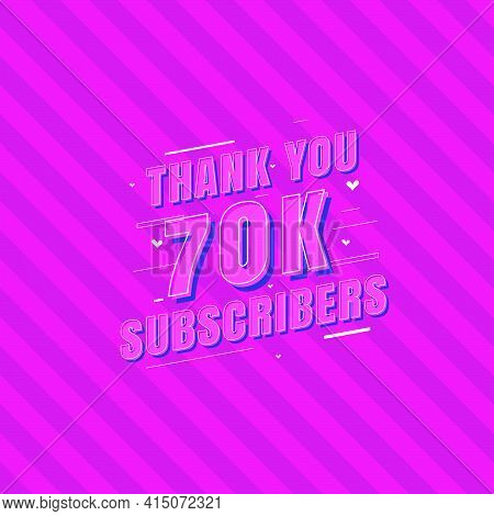 Thank You 70k Subscribers Celebration, Greeting Card For 70000 Social Subscribers.