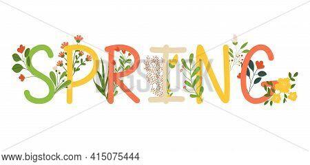Spring Inscription Banner. Season Vocation, Weekend, Holiday Logo. Happy Spring Concept. Spring Vect