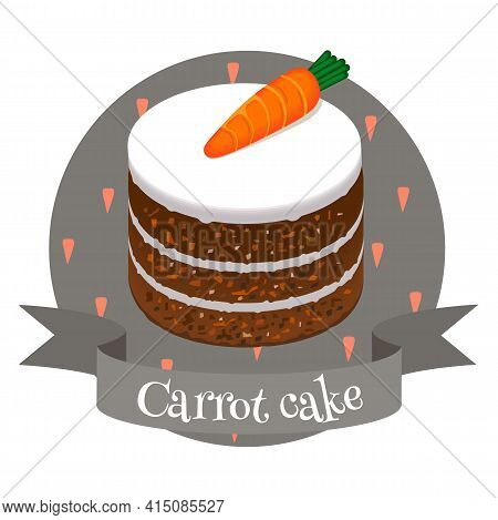 Carrot Cake American Dessert. Colorful Cartoon Style Illustration For Cafe, Bakery, Restaurant Menu