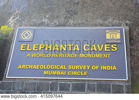 ELEPHANTA ISLAND, INDIA - JANUARY 10, 2017: Elephanta Caves Sign. The caves are a UNESCO World Heritage Site.