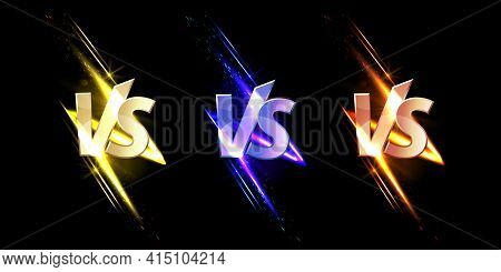 Versus Vs Signs With Glow And Sparks, Game Or Sport Confrontation Symbols On Black Background With G