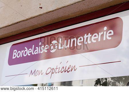 Bordeaux , Aquitaine France - 03 29 2021 : Bordelaise De Lunetterie Logo Optical And Text Sign Of Fr