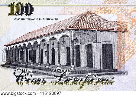 Casa Donde Nacio El Sabio Valle From Honduran Money