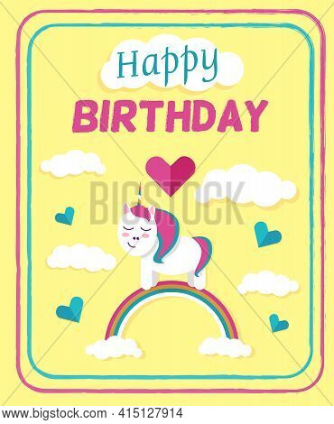 Bright And Cute Card With A Pony And A Rainbow. Great Birthday Greetings