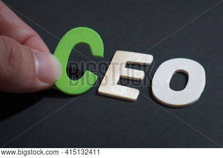 Ceo Chief Executive Officer, Text Words Typography Written On Wooden, Life And Business Motivational