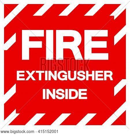 Fire Extinguisher Inside Symbol Sign, Vector Illustration, Isolate On White Background Label. Eps10