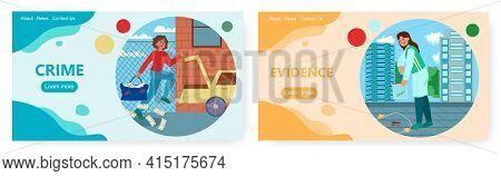 Crime Landing Page Design, Website Banner Vector Template Set. Bank Robbery, Forensic Evidences.