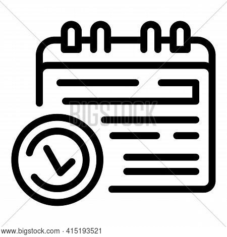 Task Schedule Approved Calendar Icon. Outline Task Schedule Approved Calendar Vector Icon For Web De