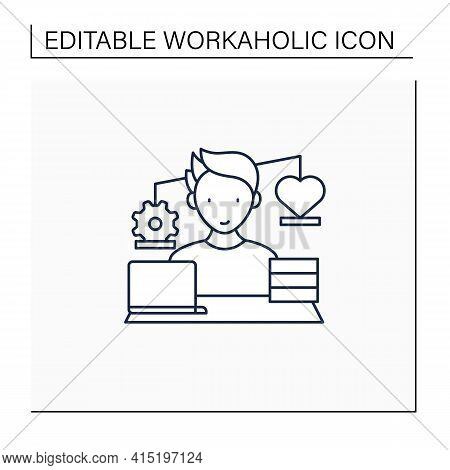 Workaholic Line Icon.work Before Personal Lives. Give Preference To Job. Man Works On Laptop. Hard W