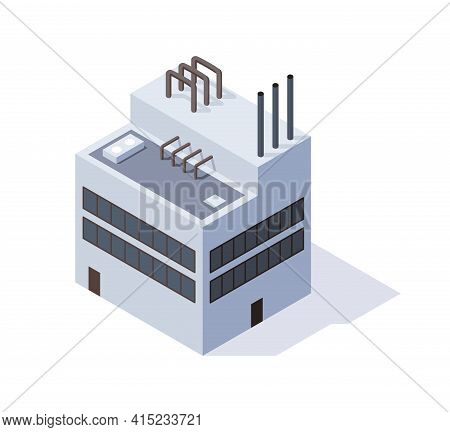 Factory Isometric. Architecture Of Manufactures House. Concept Of Industrial Working Plant With Chim