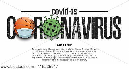 Coronavirus Sign With Basketball Ball In Mask