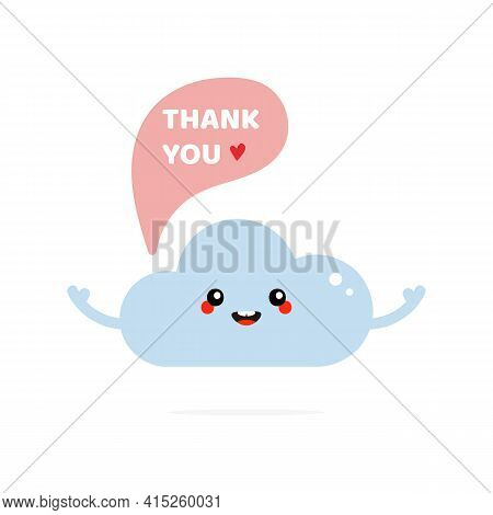Cute Smiling Cartoon Style Blue Cloud Character With Speech Bubble Saying Thank You, Showing Appreci