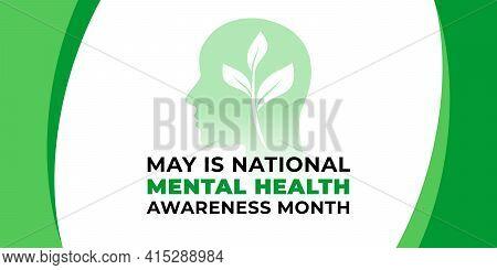 National Mental Health Awareness Month. Vector Web Banner For Social Media, Poster, Card, Flyer. Tex