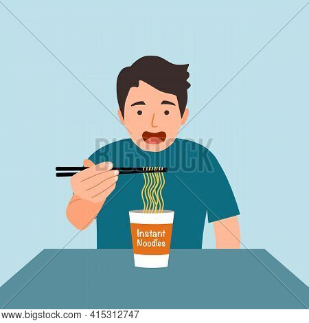 Man Feel Hungry And Eating Instant Noodles For Lunch. Asian Noodle Cup Easy Cheap Meal.
