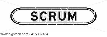 Grunge Black Scrum Word Rubber Seal Stamp On White Background
