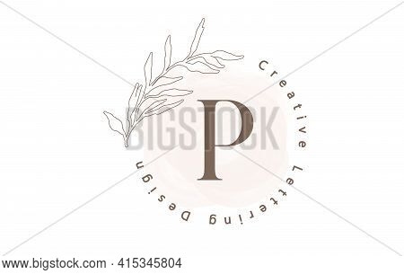 Letter P Logo With Watercolor Brush And Circle Lettering Design And Outline Leaves In Pastel Colors.
