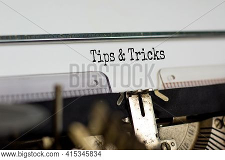 Tips And Tricks Symbol. Words Tips And Tricks Typed On Retro Typewriter. Business, Tips And Tricks C