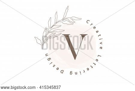 Letter V Logo With Watercolor Brush And Circle Lettering Design And Outline Leaves In Pastel Colors.
