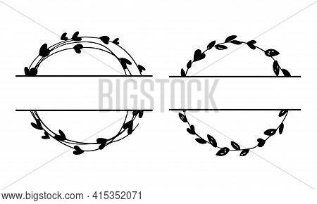 Set Of Split Wedding Monogram. Around Frames. Hand Drawn Wreaths For Wedding Invitation, Birthday Ca
