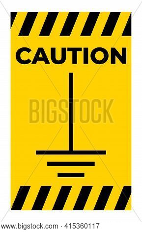 Caution Earth Ground Symbol Sign On White Background