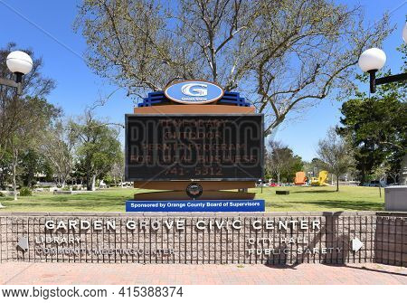 GARDEN GROVE, CALIFORNIA - 31 MAR 2021: Sign at the Garden Grove Civic Center.