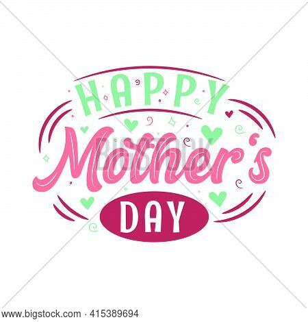 Happy Mother's Day, Mothers Day Vector Design