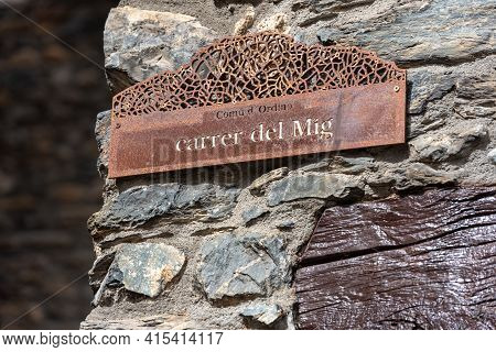 Ordino, Andorra: 2021 March 30: Sign With Street Name In Spring In Ordino, Andorra In The Pyrenees I