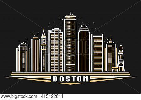 Vector Illustration Of Boston, Horizontal Poster With Outline Design Illuminated Boston City Scape,