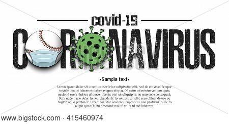 Coronavirus Sign With Baseball Ball In Mask