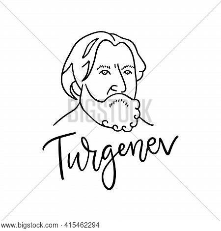 Russian Novelist, Short Story Writer, Poet, Playwright Ivan Turgenev Line Vector Portrait With Ink C