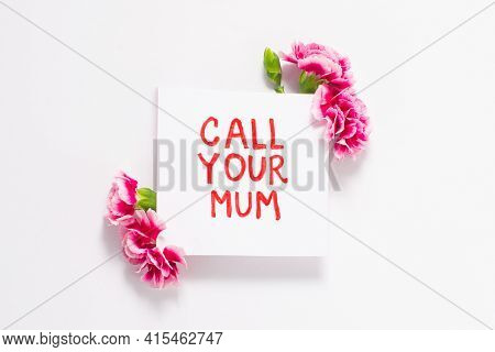 Mothers Day Card. Text Call Your Mum. Social Concepts Dont Forget About Mommy
