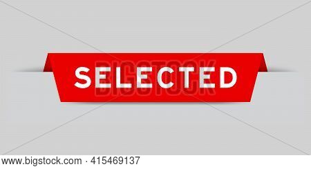 Red Color Inserted Label With Word Selected On Gray Background