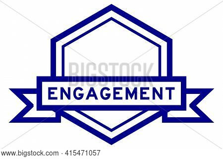 Hexagon Vintage Label Banner In Blue Color With Word Engagement On White Background