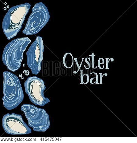 Oyster Bar. Decorative Poster With Oysters And Hand Written Lettering.