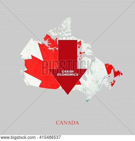 Crash Economics, Canada. Red Down Arrow On The Map Of Canada. Economic Decline. Downward Trends In T