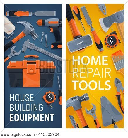House Building Equipment, Home Repair Tools Vector Banners. Shop And Store Ad Cards With Constructio