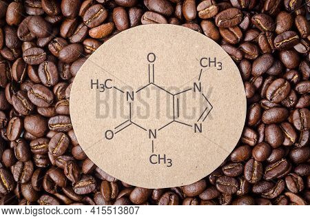 Structural Chemical Formula Of Caffeine Molecule With Roasted Coffee Beans. Caffeine Is A Central Ne