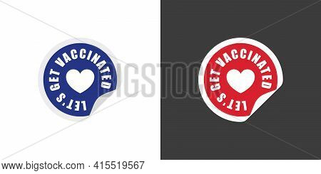 Stickers. Label Sticker Icon. Sticker With The Inscription To Get Vaccinated. Vaccination Concept. V