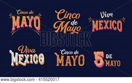 Cinco De Mayo, Viva Mexico - May 5, Federal Holiday In Mexico, Fiesta Lettering Design