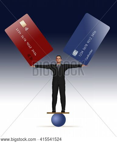 A Man In A Business Suit Stands On A Round Ball While Balancing Two Large Credit Cards In His Outstr