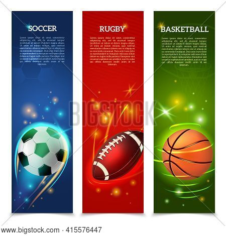 Sport Vertical Banners Set With Glowing Soccer Rugby And Basketball Balls Isolated Vector Illustrati