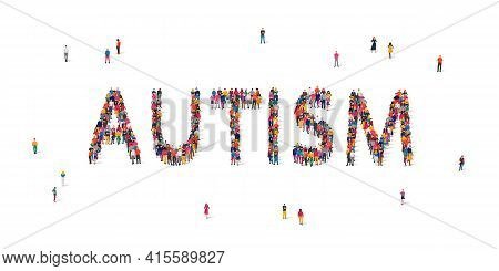 Group Of People Standing In The Word Autism. Autism Awareness Day. Healthcare Concept. Vector Illust