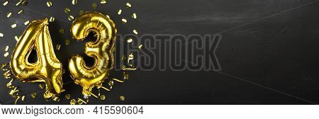 Golden Foil Balloon Number Forty Three. Birthday Or Anniversary Card With The Inscription 43. Black