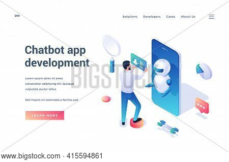 Chatbot App Development. Isometric Landing Page Template. Man Set Up Chat Bot Application On Smartph